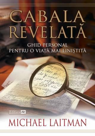Cabala Revelata – Ghidul personal pentru o viata mai linistita